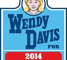Wendy Davis for Governor of Texas by monkeyjenn
