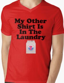 My Other Shirt Is In The Laundry Black Text T-Shirt & Sticker   Mens V-Neck T-Shirt