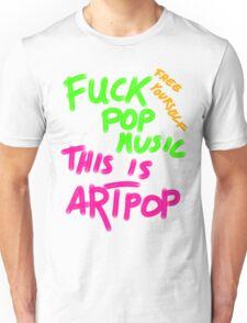 FUCK POP MUSIC Unisex T-Shirt
