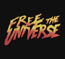 FREE THE UNIVERSE by Indayahlove