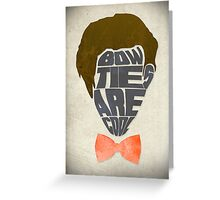 Bow Ties Are Cool - White Greeting Card