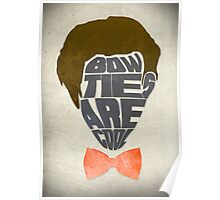 Bow Ties Are Cool - White Poster