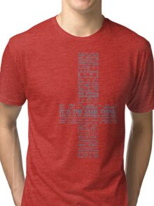 Because of your game (teal) Tri-blend T-Shirt