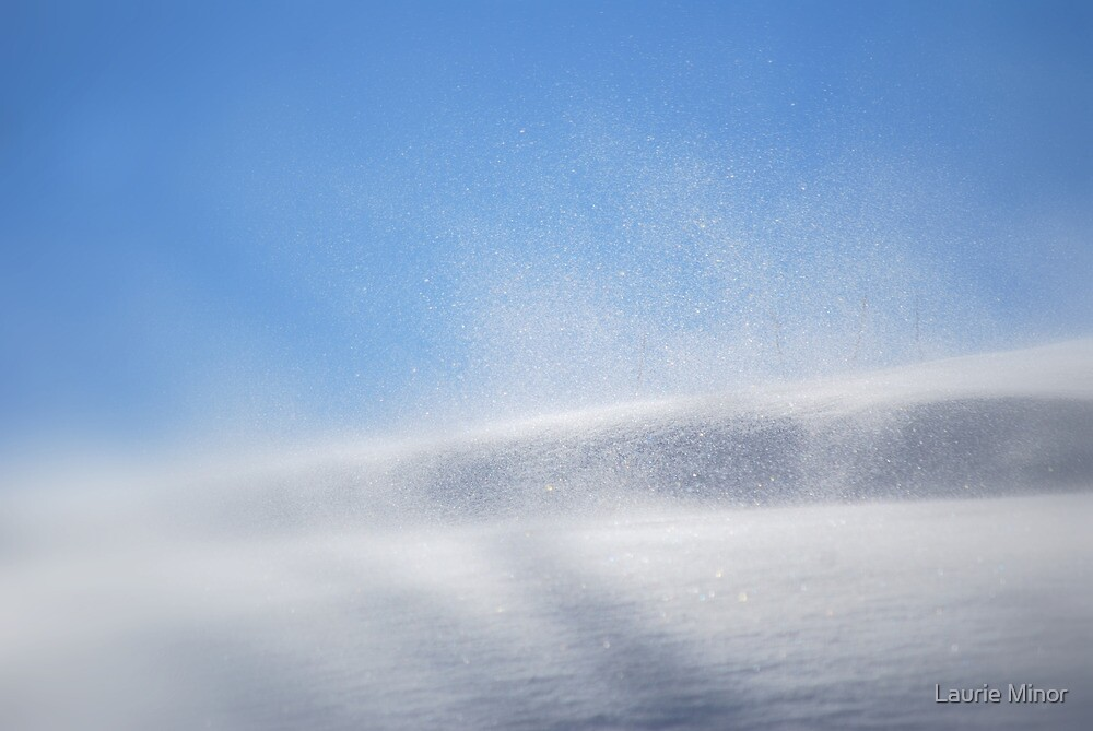 Blowing snow by Laurie Minor