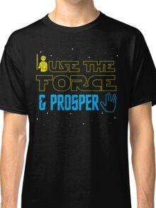 Use The Force & Prosper Classic T-Shirt