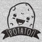 POTATO! by BeanePod