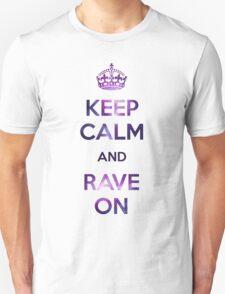 EDM Keep calm & Rave on T-Shirt