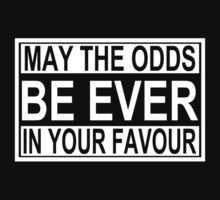 May The Odds Be Ever In Your Favour by Styl0
