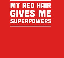 My red hair gives me superpowers Womens Fitted T-Shirt