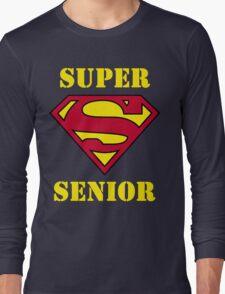 Super Senior Long Sleeve T-Shirt