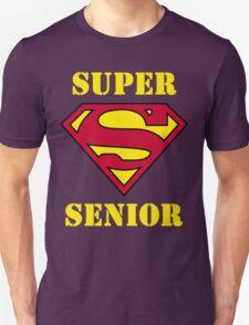 Super Senior Unisex T-Shirt