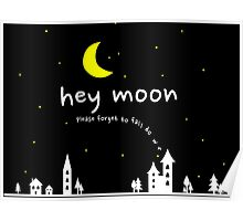 Hey Moon Poster