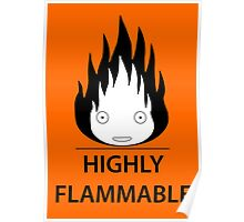 Highly Flammable and Talkative Flame Poster