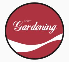 Enjoy Gardening by ColaBoy