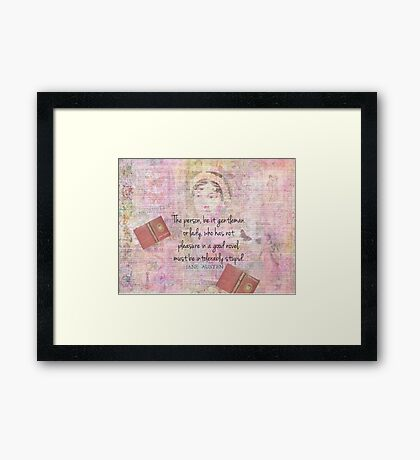 Jane Austen funny Intolerably Stupid quote humor  Framed Print