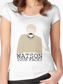 Watson Your Face, John? Women's Fitted Scoop T-Shirt