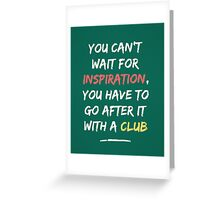 Go After Inspiration With A Club Greeting Card