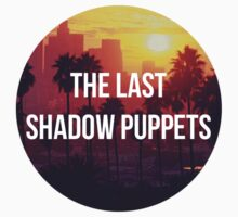 The Last Shadow Puppets - Sunset by ArabellaOhh