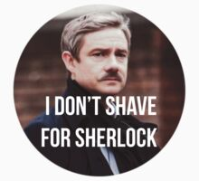 I don't shave for sherlock 1 by ArabellaOhh