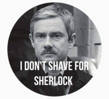 I don't shave for sherlock 3 by ArabellaOhh