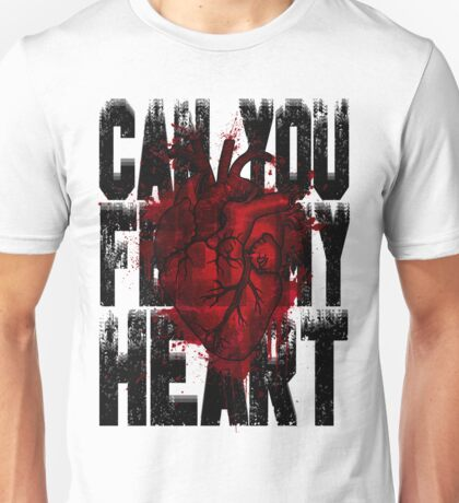 Feel my heart Unisex T-Shirt