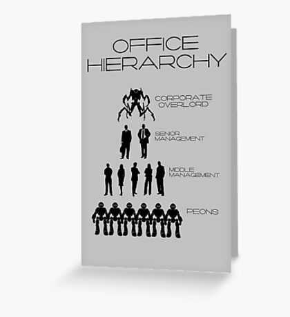 Office Hierarchy Greeting Card