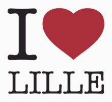 I ♥ LILLE by eyesblau