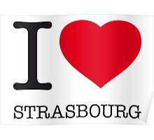 I ♥ STRASBOURG Poster