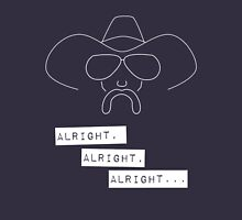 Alright Alright Alright (dark) Unisex T-Shirt