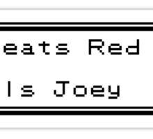 Hey! Joey here! Sticker