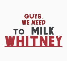 Guys, We need to milk WHITNEY! by PjMann