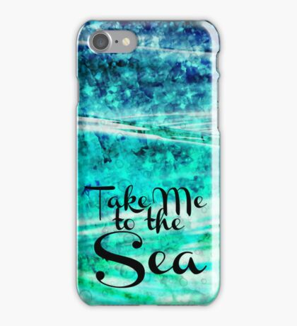 TAKE ME TO THE SEA - Typography Teal Turquoise Blue Green Underwater Adventure Ocean Waves Bubbles Art iPhone Case/Skin