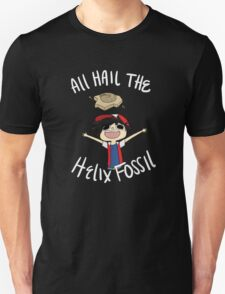 All Hail The Helix Fossil - White Text Unisex T-Shirt