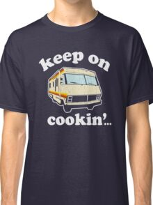 Funny - Keep on Cookin'! (Br Ba) distressed vintage design Classic T-Shirt