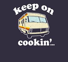 Funny - Keep on Cookin'! (Br Ba) distressed vintage design Unisex T-Shirt
