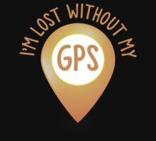 I'm lost without my GPS by jazzydevil