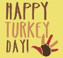 HAPPY TURKEY DAY with turkey hand by jazzydevil