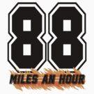 88 Miles an Hour by Chaddersatz