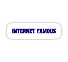 Internet Famous Sticker