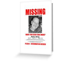 "Breaking Bad ""Missing"" Poster Greeting Card"