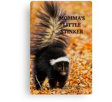 MOMMA'S LITTLE STINKER Canvas Print
