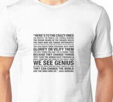 The Crazy Ones  Unisex T-Shirt