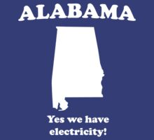 Alabama. Yes we have electricity by whereables