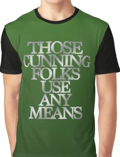 Slytherin - Those Cunning Folks Use Any Means Graphic T-Shirt