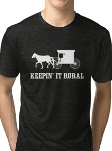 Keepin it Rural Tri-blend T-Shirt