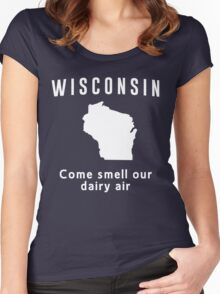 Wisconsin. Come smell our dairy air Women's Fitted Scoop T-Shirt