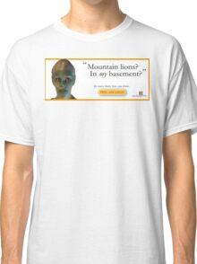 Mountain Lions, in My Basement? Classic T-Shirt