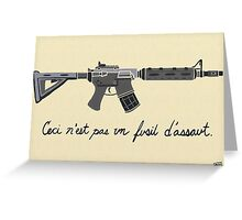 Treachery of Assault Weapons Greeting Card