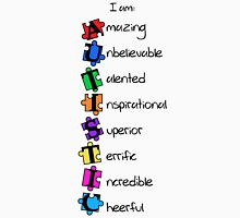 I am: Amazing Unbelievable Talented Inspirational Superior Terrific Incredible Cheerful (I am: AUTISTIC)  T-Shirt