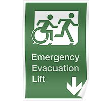Emergency Evacuation Lift Sign, Right Hand Down Arrow, with the Accessible Means of Egress Icon and Running Man, part of the Accessible Exit Sign Project Poster